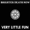 Couverture de l'album Very Little Fun