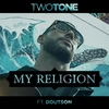 Couverture du titre My Religion (feat. Doutson)