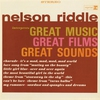 Cover of the album Nelson Riddle Interprets Great Music, Great Films, Great Sounds