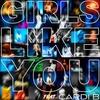 Couverture du titre Girls Like You