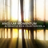 Cover of the album Angular Momentum: Alternative Rock Collection Vol. 6