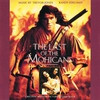 Couverture de l'album The Last of the Mohicans (Original Motion Picture Soundtrack)