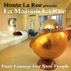 Cover of the album presents La Maison La Rue (Pure Lounge For Now People)
