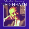 Couverture de l'album The Lost Treasures of Ted Heath (Vol. 3-4)