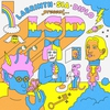 Cover of the album Labrinth, Sia & Diplo present… LSD