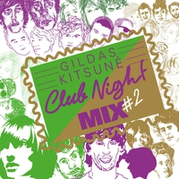 Cover of the track Gildas Kitsuné Club Night Mix #2
