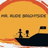 Cover of the track MR. RUDE BRIGHTSIDE