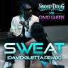 Cover of the album Sweat (Snoop Dogg vs. David Guetta) [Remix] - Single