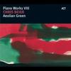 Couverture de l'album Aeolian Green - Pianoworks VIII