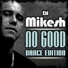 Cover of the album No Good (Dance Edition)