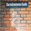 Couverture de l'album Barndommens Gade