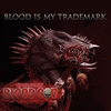 Cover of the album Blood Is My Trademark
