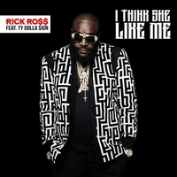 Couverture du titre I Think She Like Me (feat. Ty Dolla $ign) - Single