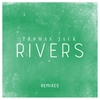 Cover of the album Rivers (Remixes) - Single