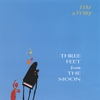 Cover of the album Three Feet From the Moon