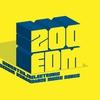 Couverture de l'album 200 EDM - Electronic Dance Music Songs