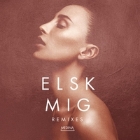 Couverture du titre Elsk Mig (Remixes) - Single