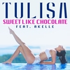 Cover of the track Sweet Like Chocolate (feat. Akelle)