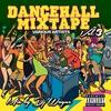 Couverture de l'album Dancehall Mix Tape, Vol. 3 (Mixed By DJ Wayne)