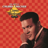 Couverture du titre The Best of Chubby Checker: 1959-1963 (Cameo Parkway Original Recordings)