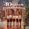 Cover of the album 40 Najvećih Klapskih Hitova (VOL.1)