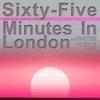 Couverture de l'album Sixty-Five Minutes In London: Deep Space Jam On Alien Terrain