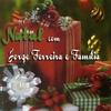 Couverture de l'album Natal Com Jorge Ferreira e Familia
