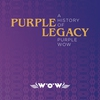 Couverture de l'album Purple Legacy - A History Of Purple WOW