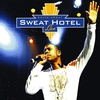 Cover of the album Sweat Hotel Live