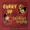 Couverture de l'album Curry Up It's The Tandoori Knights