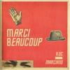 Couverture de l'album Marci Beaucoup