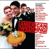 Couverture de l'album American Wedding: Music From the Motion Picture