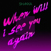 Cover of the track When Will I See You Again - Single
