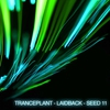 Cover of the album Tranceplant - Laidback - Seed 11