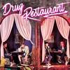Couverture de l'album Drug Restaurant - EP
