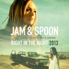 Couverture de l'album Right in the Night 2013 (Remixes) [feat. Plavka] [Jam & Spoon vs. David May & Amfree]