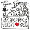 Couverture de l'album Remember That I Love You