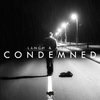 Cover of the album Condemned (Remixes)