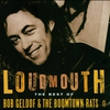 Cover of the album Loudmouth - The Best of Bob Geldof & The Boomtown Rats