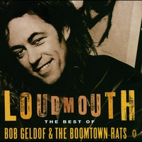 Cover of the track Loudmouth - The Best of Bob Geldof & The Boomtown Rats