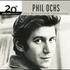 Cover of the album 20th Century Masters: The Millennium Collection: The Best of Phil Ochs