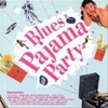 Cover of the album Blues Pajama Party