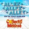 Cover of the album Allez allez allez on va tout oublier (Living On Video) - EP