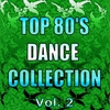 Cover of the album Top 80's Dance Collection, Vol. 2