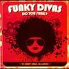 Cover of the album Funky Divas: Do You Funk?