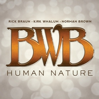 Cover of the track Human Nature (feat. Rick Braun, Kirk Whalum & Norman Brown)