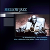 Couverture de l'album Mellow Jazz - My Melancholy Baby