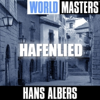 Couverture du titre World Masters: Hans Albers - Hafenlied