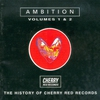 Cover of the album Ambition - the History of Cherry Red Records Vol. 1&2