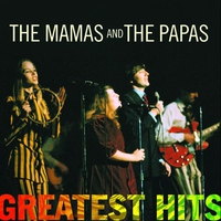 Cover of the track The Mamas & The Papas Greatest Hits